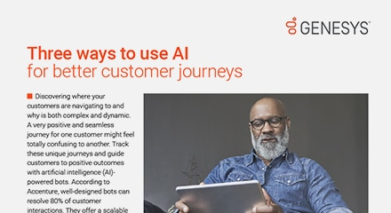 Three ways to use AI for better customer journeys