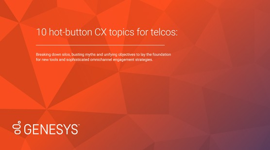 10-hot-button-CX-topics-telcos-resources-EN