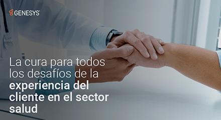 1acaa71b-la_cura_para_todos_los_desafíos_de_la_experiencia_del_cliente_en_el_sector_salud-eb-resource_center-es
