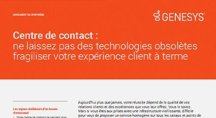 Centre de contact : éliminez le risque d'obsolescence technologique et inventez l'expérience client de demain