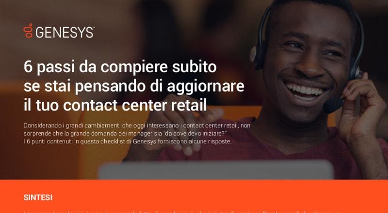 6 passi da compiere subito se stai pensando di aggiornare il tuo contact center retail