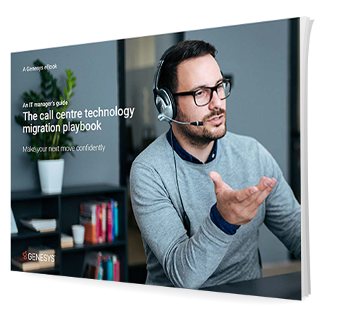 An it managers guide the call center technology migration playbook 3d qe