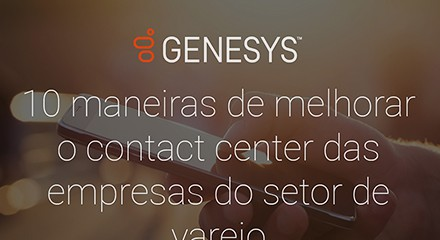 [gs ig 10 ways to improve the performance of your retail contact center] [asset type] resource center {pt]