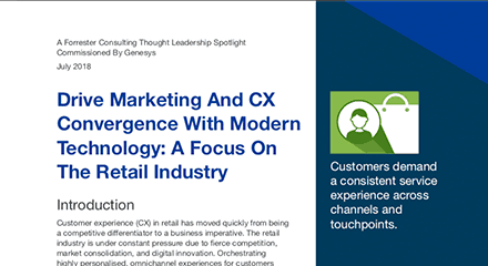 Drive marketing and cx convergence with modern technology a focus on the retail industry resource thumbnail en