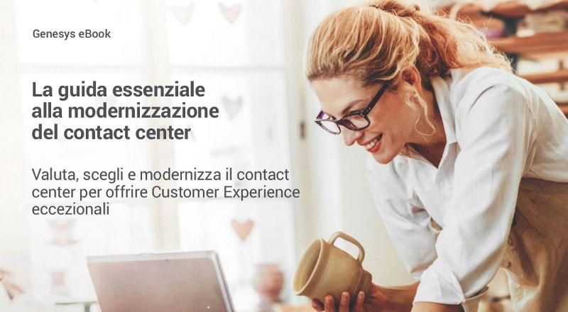 La guida essenziale alla modernizzazione del contact center