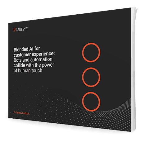 Blended ai for customer experience bots and automation collide with the power of human touch eb 3d en