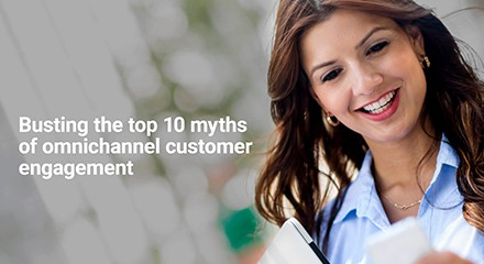 Busting-Top-10-Myths-Omnichannel-Customer-Engagement-EB-resource_center-QE-ANZ