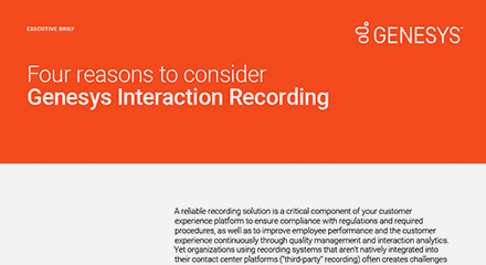 Four reasons to consider Genesys Interaction Recording