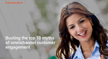 Genesys-Busting-Top-10-Myths-Omnichannel-Customer-Engagement-EB-resource_center-EN