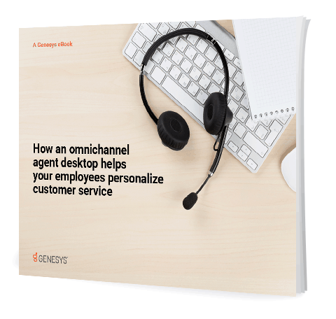 Genesys omnichannel agent desktop personalize customer service eb 3d lp en