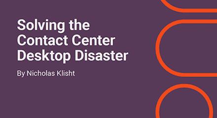 Genesys-Solving-the-Contact-Center-Desktop-Disaster-EB-EN-resource_center-EN