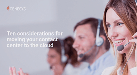 Genesys ten considerations contact center cloud eb resource center en
