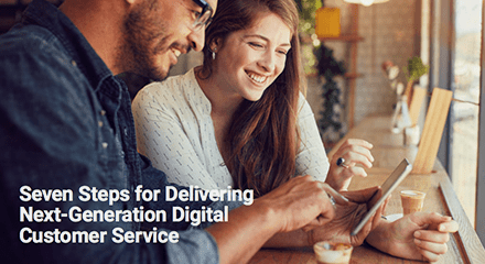 Seven steps for delivering next-generation digital customer service ebook