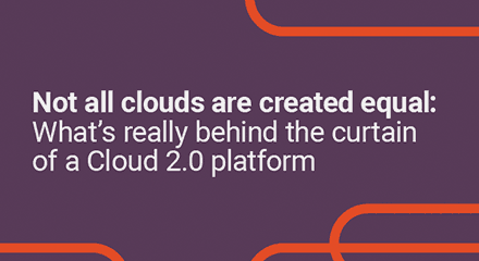 Not all clouds are created equal what's really behind the curtain of a cloud 2.0 platform eb resource center en
