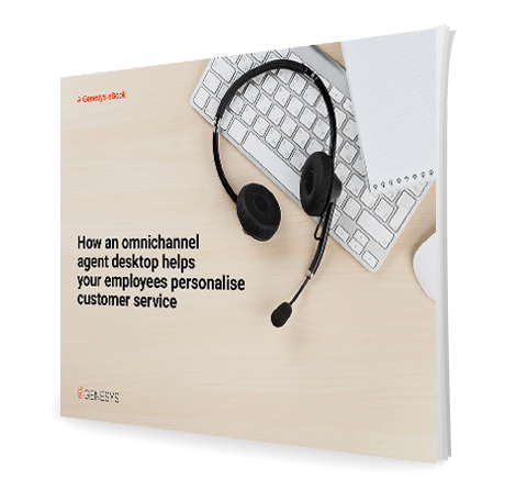 Omnichannel agent desktop personalize customer service eb 3d qe anz