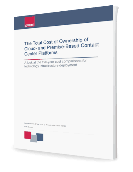 The Total Cost Of Ownership Cloud And Premise Based Contact Center Platforms
