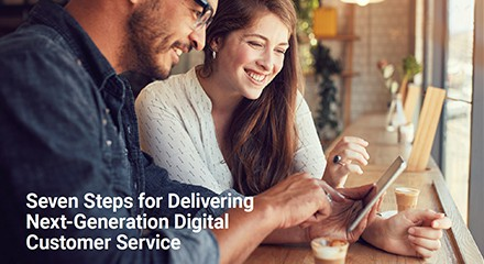 Seven steps delivering nextgen digital customer service eb resource center qe uk