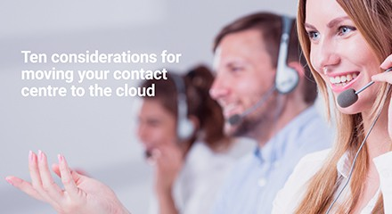 Ten considerations for moving your contact center to the cloud eb resource center en uk
