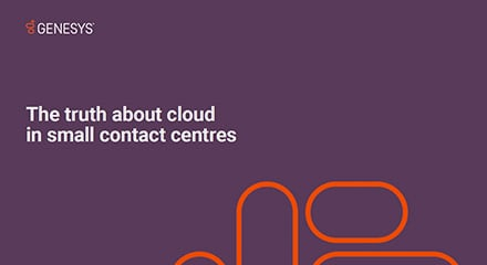 The truth about cloud in small contact centers eb resource center en uk