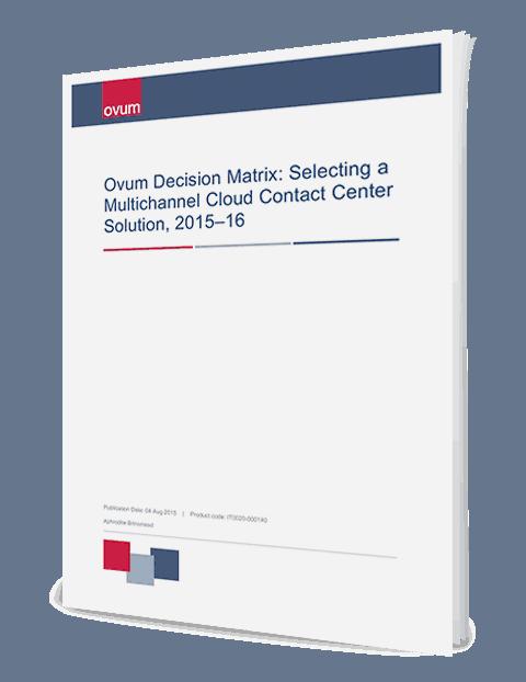 B238c765 ovum decision matrix selecting a multichannel cloud cc solution ss 3d en