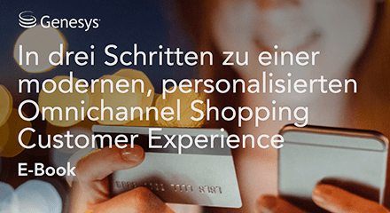 Cd88743c genesys three steps humanizing omnichannel shopping experience eb resource center de