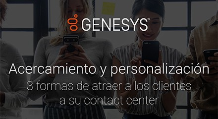 [gs ig 3 ways to use personalization in your contact center to keep your customers sticky v3] [asset type] resource center {es]